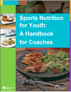 Sports Nutrition for Youth: A Handbook for Coaches!