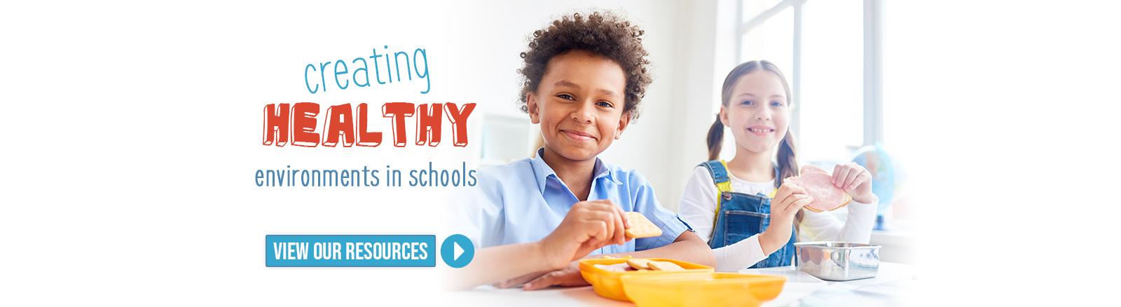 Creating Healthy Environments in Schools